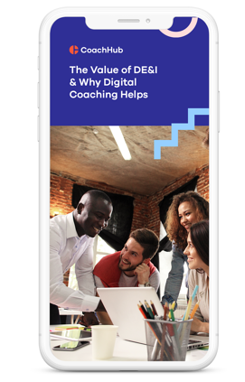 The Value of DE&I & Why Digital Coaching Helps